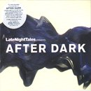 Late Night Tales Presents After Dark / Compiled and Mixed By Bil Brewster (MIX-CD)