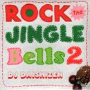 DJ 大自然 - Daishizen / Rock The Jingle Bells 2 (MIX-CD/紙ジャケ)