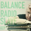 Radio Slave / Balance 023 (2MIX-CD)