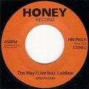 Yasu-Pacino / The Way I Live feat. Laidlaw (7