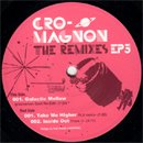 Cro-Magnon / The Remixes EP3 (EP)