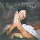 DJ Dez a.k.a Andres / The Dez Electric (MIX-CD/紙ジャケ)