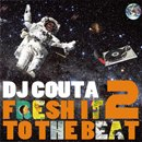 DJ Couta / Fresh It To The Beat 2 (MIX-CD)