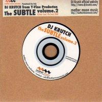 DJ KRUTCH : The Subtle vol.2 (MIX-CDR/特殊ジャケット)