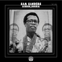 Sam Sanders : Mirror, Mirror (2LP/45RPM)