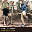 BudaMunk & Joe Styles / From LA To Tokyo (CD)