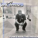 Lord Finesse / Funky Man: The Prequel (2LP/高音質180g)