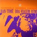 MURO / HAN-TOME BOA-VIAGEM REMIX (12