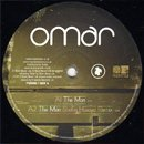 Omar / The Man - incl. Shafiq Husayn Remix (12