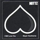 Nottz / I Still Love You feat. Mayer Hawthorne (7