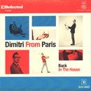 Dimitri From Paris / Back In The House (2MIX-CD)