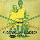 DJ 大自然 - Daishizen / Rude Girl, Soul Sister (MIX-CD/紙ジャケ)
