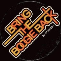 DJ 大自然 - Daishizen : Bring The Boogie Back (MIX-CD)