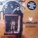 Slum Village / Fantastic Vol.2 (Instrumentals (3LP+Poster)