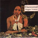 MURO / Uncovered - Reggae Version (MIX-CD)