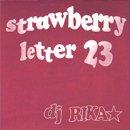DJ RIKA☆ / Strawberry Letter 23 (MIX-CD/紙ジャケット)