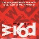 MURO & K-PRINCE / WKOD 11154 FM THE GOLDEN ERA OF HIP HOP - Remaster Edition (2MIX-CD)