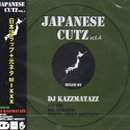 DJ KAZZMATAZZ / JAPANESE CUTZ VOL.4 (MIX-CD)