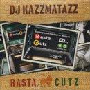 DJ KAZZMATAZZ / RASTA CUTZ (MIX-CD)