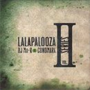 DJ Mu-R VS Conomark / Lalapalooza Series Vol.2 (2MIX-CD)