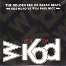 MURO & PAUL NICE / WKOD 11154 FM THE NEW ERA OF BREAK BEATS - Remaster Edition (2MIX-CD)