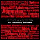 Mr.BEATS a.k.a. DJ CELORY : 90's Independent Mix (MIX-CD)