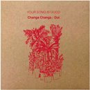 YOUR SONG IS GOOD / Changa Changa - Out - Lord Echo's Disco Remix (12