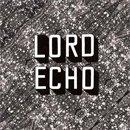 LORD ECHO /