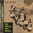 DJ Mitsu The Beats / Loop Amplitude (MIX-CD/USED/NM)