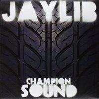 Jaylib / Champion Sound (2LP)