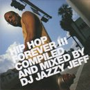 DJ Jazzy Jeff / Hip Hop Forever III (MIX-CD)