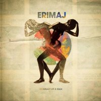 ERIMAJ : CONFLICT OF A MAN (CD)