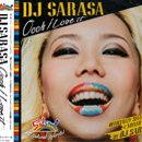 DJ SARASA / Oooh I Love It (MIX-CD)