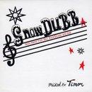 Timor / Snow Dubb (MIX-CD/特殊ジャケット仕様)