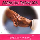 Franklin Thompson / Anniversary - Thinking Impaired (7
