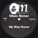 Obas Nenor / My Way Home - A Change Got To Come (12