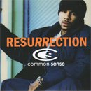 Common (Common Sense) / Resurrection (7