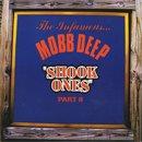 Mobb Deep / Shook Ones, Part I & II (7