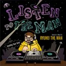 Ryuhei The Man / Listen The Man (MIX-CD)