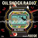 KOJOE / OIL SHOCK RADIO vol.1 (MIX-CDR)