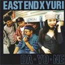 EAST END×YURI / DA・YO・NE (7