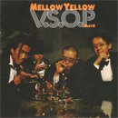 MELLOW YELLOW / V.S.O.P PART II (7