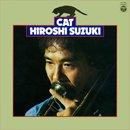 鈴木弘 - Hiroshi Suzuki / キャット (LP/reissue)