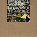 DJ KENTA (ZZ PRODUCTION) / Immortal Works - Dedicated To JAY DEE (MIX-CD)