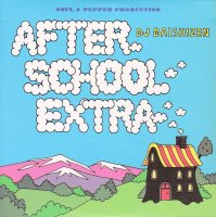 DJ 大自然 - Daishizen : After School Extra (MIX-CD)