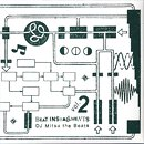 DJ Mitsu the Beats / Beat Installments Vol.2 (2LP)