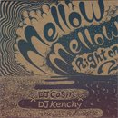 DJ Casin x DJ Kenchy / Mellow Mellow, Right On 2 (MIX-CDR)