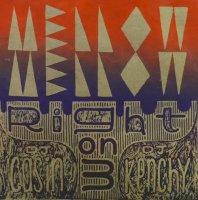 DJ Casin x DJ Kenchy : Mellow Mellow, Right On 3 (MIX-CDR/特典MIX-CDR付)