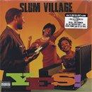 Slum Village / Yes (LP)