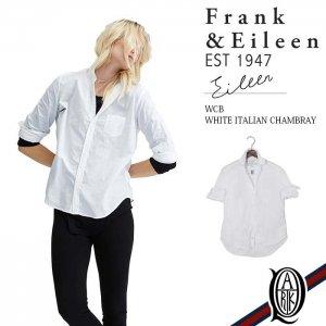 Frank&Eileen EILEEN WCB レディースシャツ WHITE ITALIAN CHAMBRAY フランクアンドアイリーン エイリーン